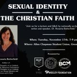 Dr. Rosaria Butterfield - Sexual Identity & the Christian Faith