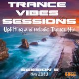 Uplifting And Melodic Trance Mix 2019 | Trance Vibes Sessions 5