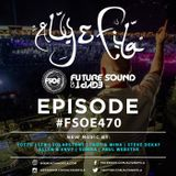 Aly and Fila–Future Sound Of Egypt 470