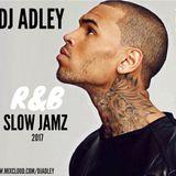 DJ ADLEY #R&bSlowJamzMixVol1