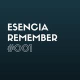 Esencia Remember #001www.activitysound.com