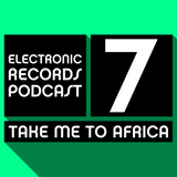 Electronic Records Podcast 7: Take Me To Africa