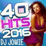 Jowie's 40 Hits 2016 Jaarmix