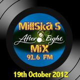 Millska's After 8 Mix Radio Show with a Deano Loco 20 minute Guest Mix