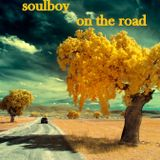 soulboy presents  on the road  NEW FORMAT!!