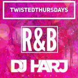 #TwistedThursdays - R&B Mix