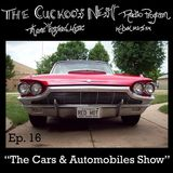 Cuckoo's Nest Ep. 16 The Cars and Automobiles Show
