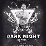 DARK NIGHT By DJ YUME @CLUB QUBIC in Seoul, Korea
