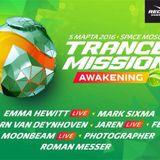 Mark Sixma - Live @ Trancemission Awakening, Space (Moscow) - 05.03.2016
