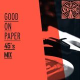 Good on Paper 45s special