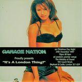~Jason Kaye @ Garage Nation - It's A London Thing~