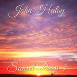 John Halsy - Sunset Deep Vol.3