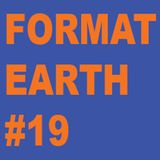 Format Earth #19