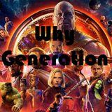 Why Generation: vers l'infini et au delà