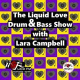 The Liquid Love Drum & Bass Show with Lara Campbell - 21st August 2018