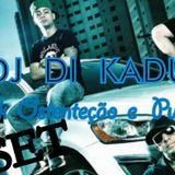 OSTENTAÇÃO  E   PUTARIA  DJ  DI KADU