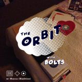 The Orbit w/ Bolts & Macca (Madnice) - Nov 2016