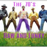 The 70s   Raw And Funky