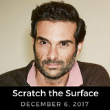 Scratch the Surface - December 6, 2017