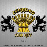 Zehnder Club Hits Vol.1