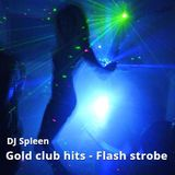 Gold club hits - Flash strobe (old progressive mix)