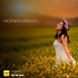 Morning Breath - Deep Melodies - Vol 08