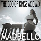 The God of Kings Acid Mix