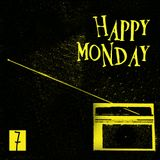 Happy Monday - 7