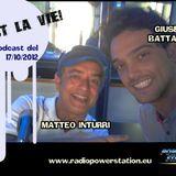 C'est la vie - 17 ottobre 2012 -Matteo Inturri e Giuseppe Battaglia -Radio Power Station