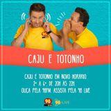 Caju e Totonho de 10.01.15