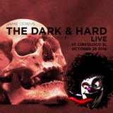 The Dark & Hard Vol.7 (LIVE @ CircoLoco SL)