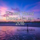 FINEST VOCAL DEEP HOUSE 2016
