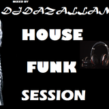 DJDAZALLAN-HOUSE FUNK SESSION (db)