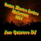 Sesion Electro Latino Halloween 2016 - Jose Quintero