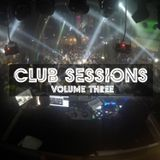 Club Sessions (Volume Three)