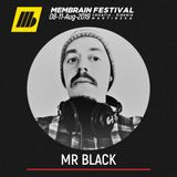 Mr.Black - Membrain Festival 2019 Promo