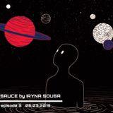 SAUCE by IRYNA SOUSA episode 3 (tech house, techno)