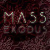 MASS EXODUS 7