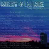 DJ Mikey G Mix May19 2015