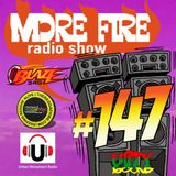 More Fire Radio Show #147 Week of August 25th 2017 with Crossfire from Unity Sound