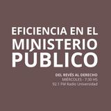 19 MAR 2014 - Eficiencia en el Ministerio Público