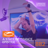 Armin van Buuren presents - A State Of Trance Episode 882 (#ASOT882)
