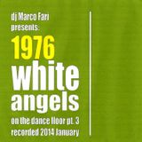 1976: WHITE ANGELS on the DANCE FLOOR - pt. 3 - dj Marco Farì - (dj set)