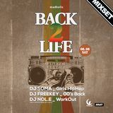90's and 00's Hip hop and Rnb for the party 'Back to Life'