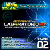 #LaboratorioMix - #Volumen 2 (Best Tropical Party) - by @ZolanoDaniel