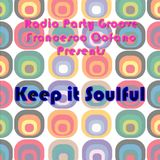Francesco Cofano & Radio Party Groove presents - Keep It Soulful