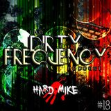 Hard Mike - Dirty Frequency Vol. 18