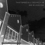 Thatswecalltechno048-Dr Cyanide