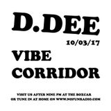 Live from Vibe Corridor w/ DJ D.Dee 10/3/17