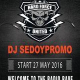 DJ SedoypromO - Hard Force United & Friends (Summer Session 2016)